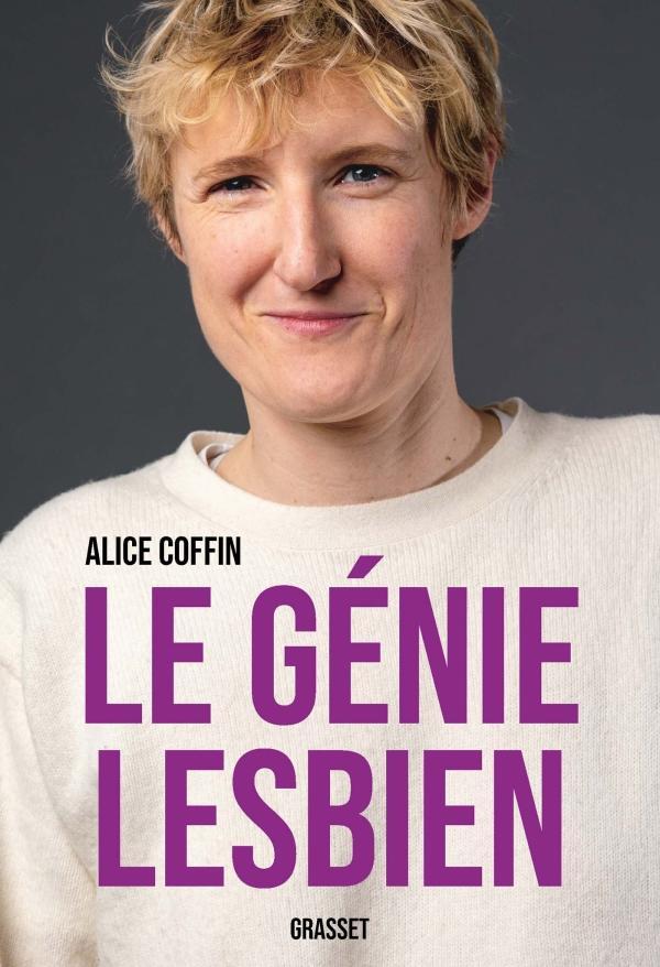 Alice Coffin, Le Génie Lesbien, 2020.