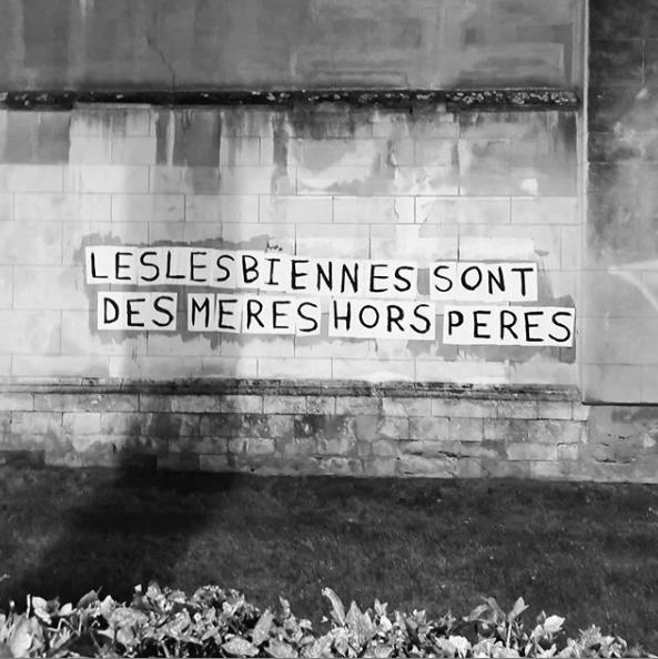 Collectif La Fronde. Collage : Les lesbiennes sont des mères hors pères (Bruxelles).