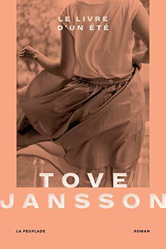 """Tove Jansson, """"Le livre d'un été"""", La Peuplade, 2019."""