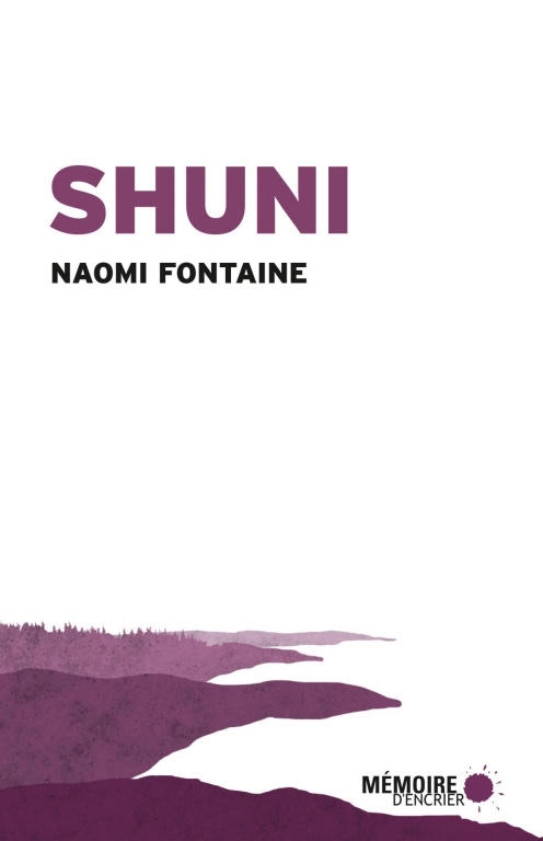 "Naomi Fontaine, ""Shuni"", 2019."